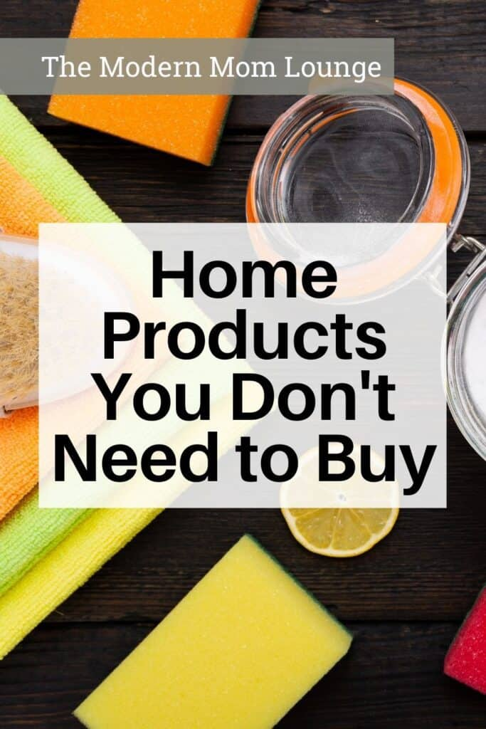 Home Products You Don't Need to Buy