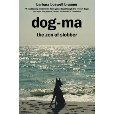 Book Review!  Dog-ma the Zen of Slobber