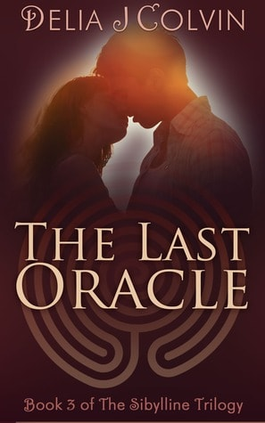 The Last Oracle by Delia J Colvin – Book Review