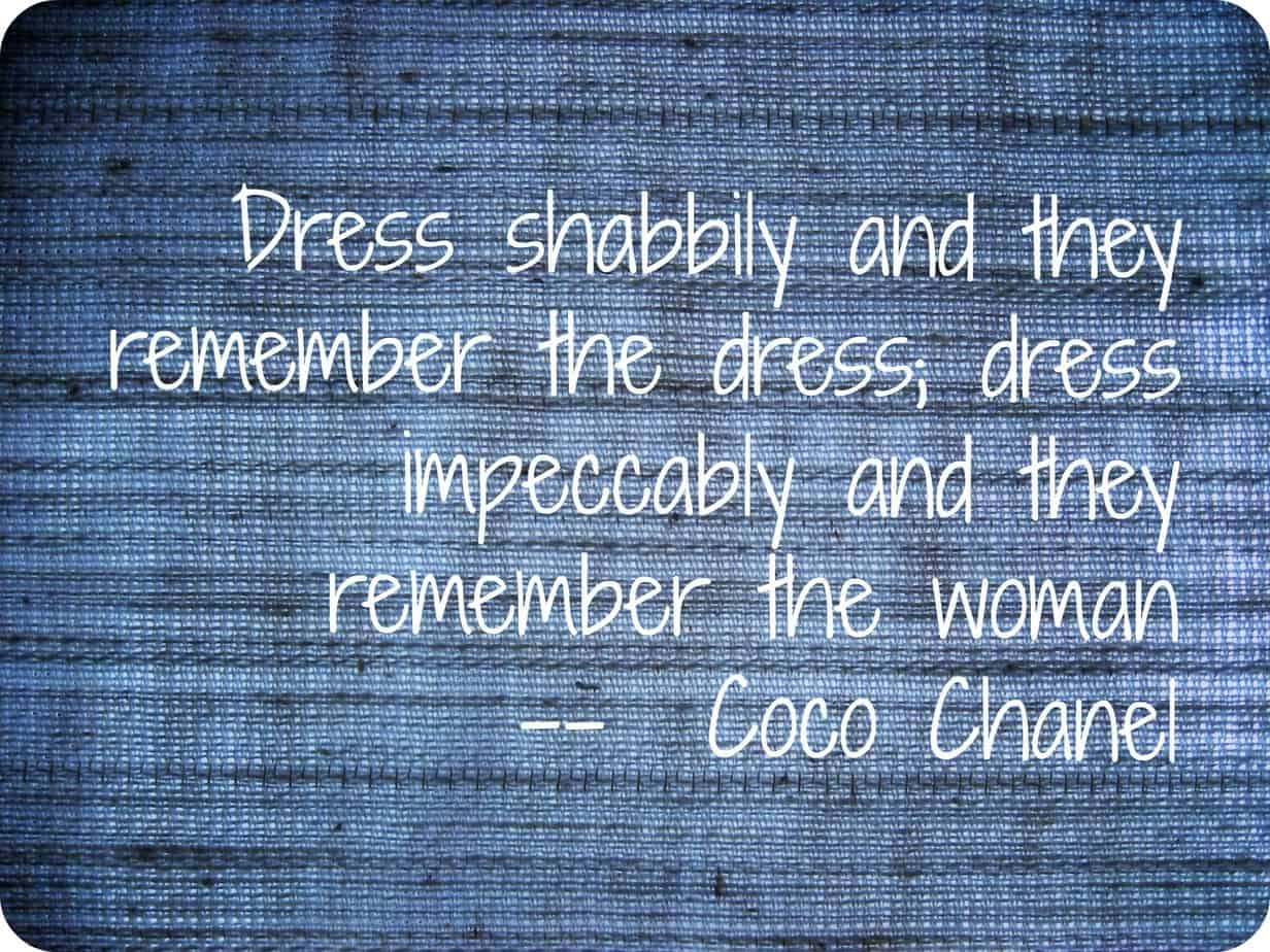 As Coco Chanel Would Say…