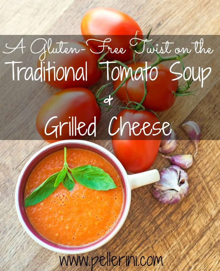 Gluten Free Tomato Soup and Grilled Cheese