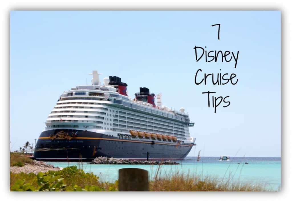 7 disney cruise tips