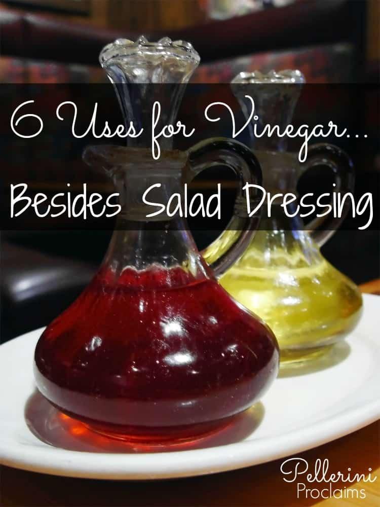 6 Uses for Vinegar Besides Salad Dressing!
