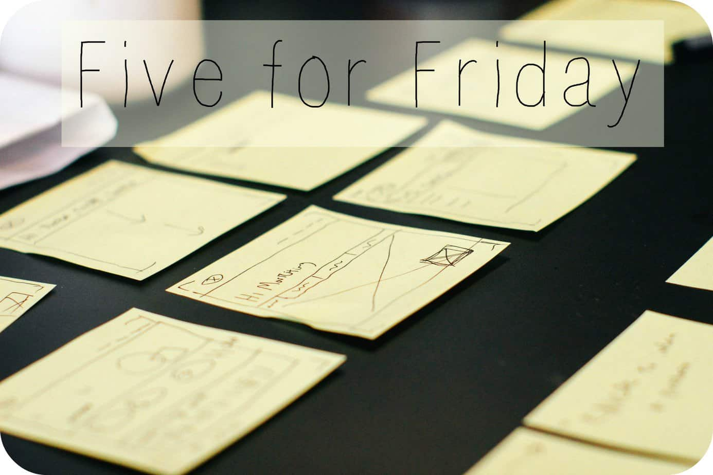 Five for Friday – January 9