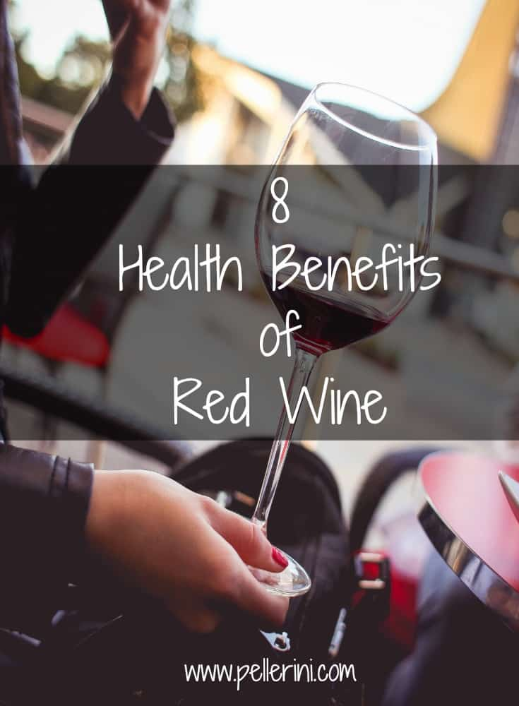 8 Health Benefits of Red Wine