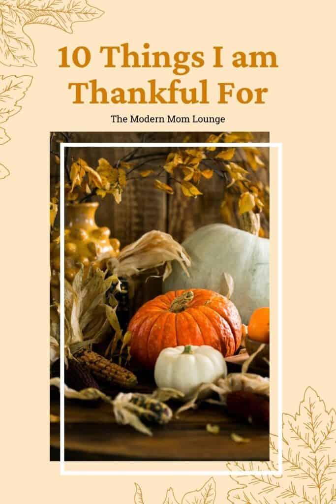 10 things I am thankful