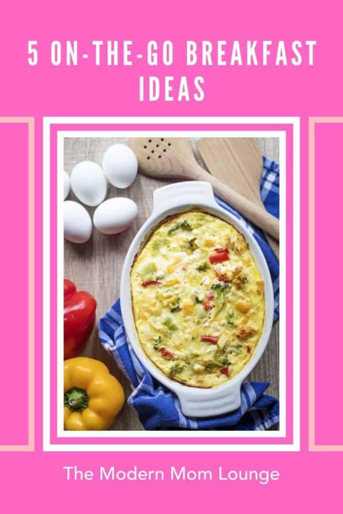 5 On-the-Go Breakfast Ideas