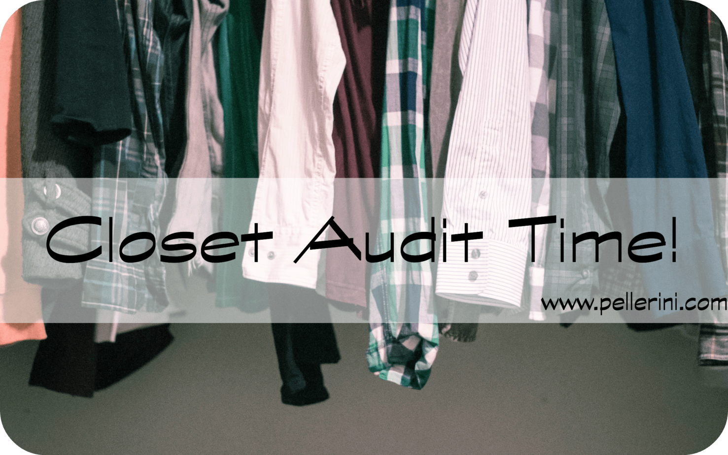 closet audit time