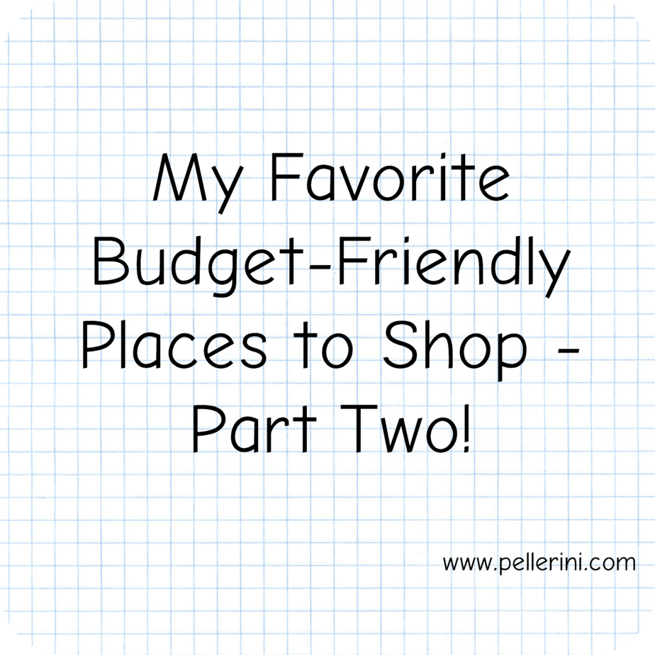 favorite budget friendly places to shop part two