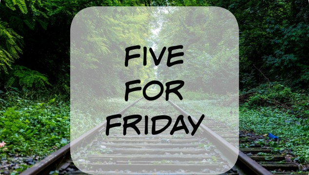 Five for Friday – October 24