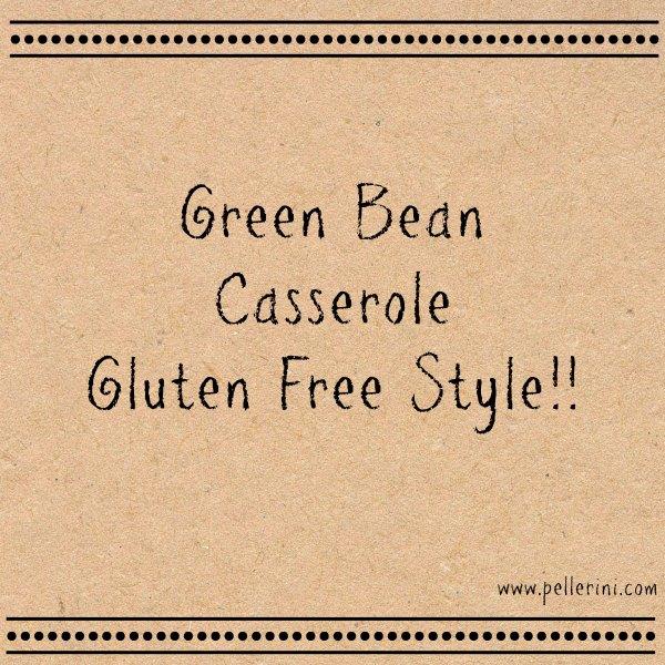 green bean casserole gluten free