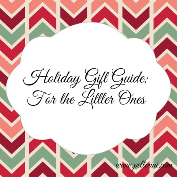 holiday gift guide for the littler ones