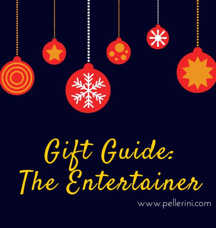 Gift Guide for the Entertainer