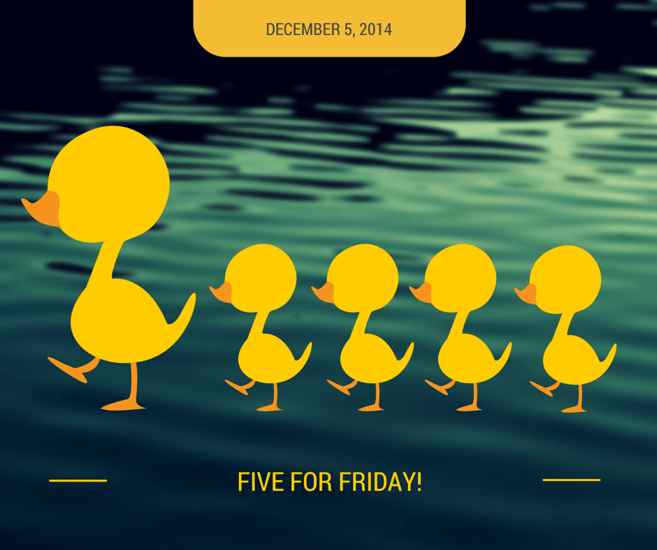Five for Friday – December 12