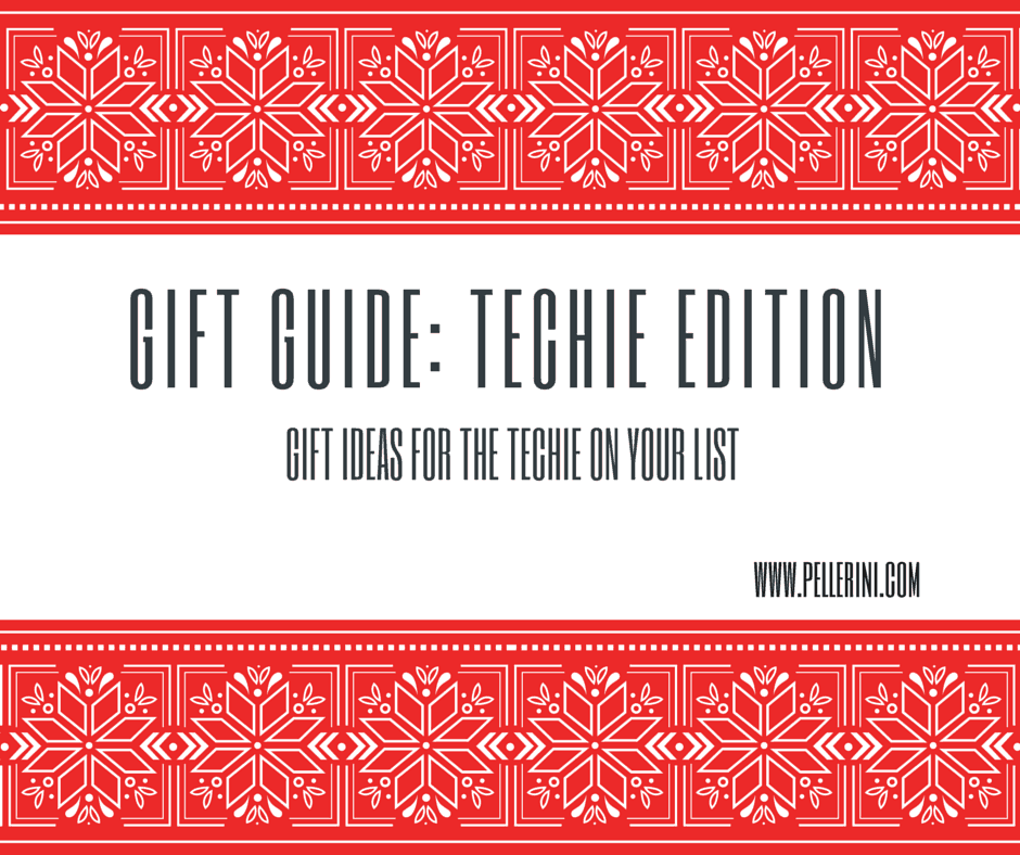 gift guide_ techie edition