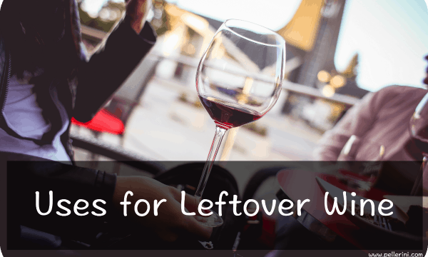 Wine-ing Wednesday: Uses for Leftover Wine