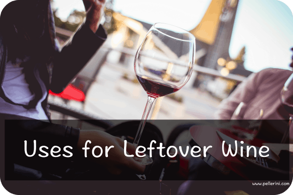 uses for leftover wine