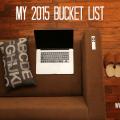 Bucket List 2015