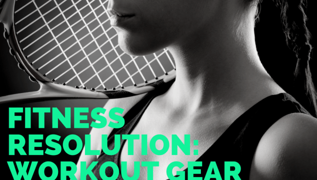 Fitness Resolution – Workout Gear on a Budget