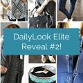 DailyLook Elite Reveal #2