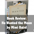 He Wanted the Moon Book Review