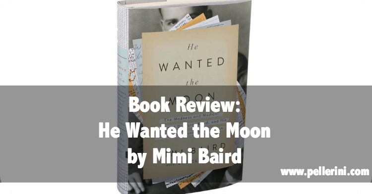 BOOK REVIEW: He Wanted the Moon