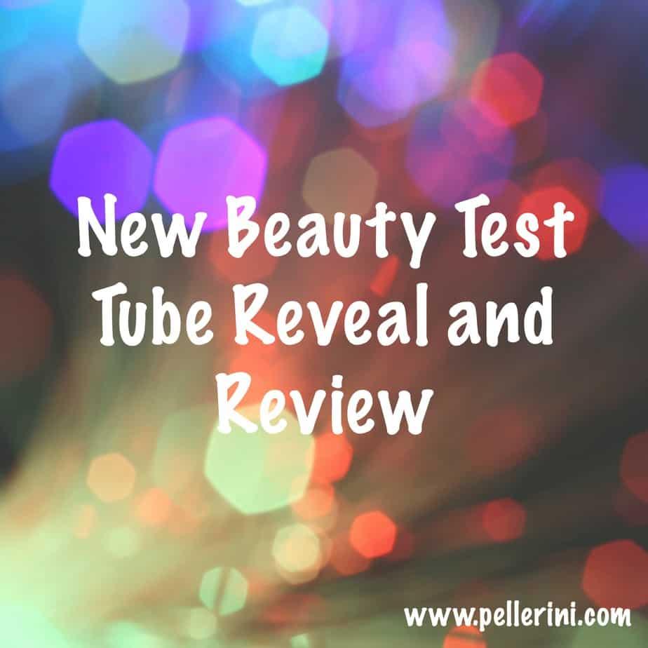 New Beauty Test Tube Reveal!