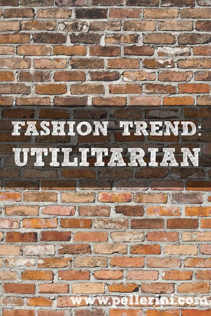 fashion trend utilitarian
