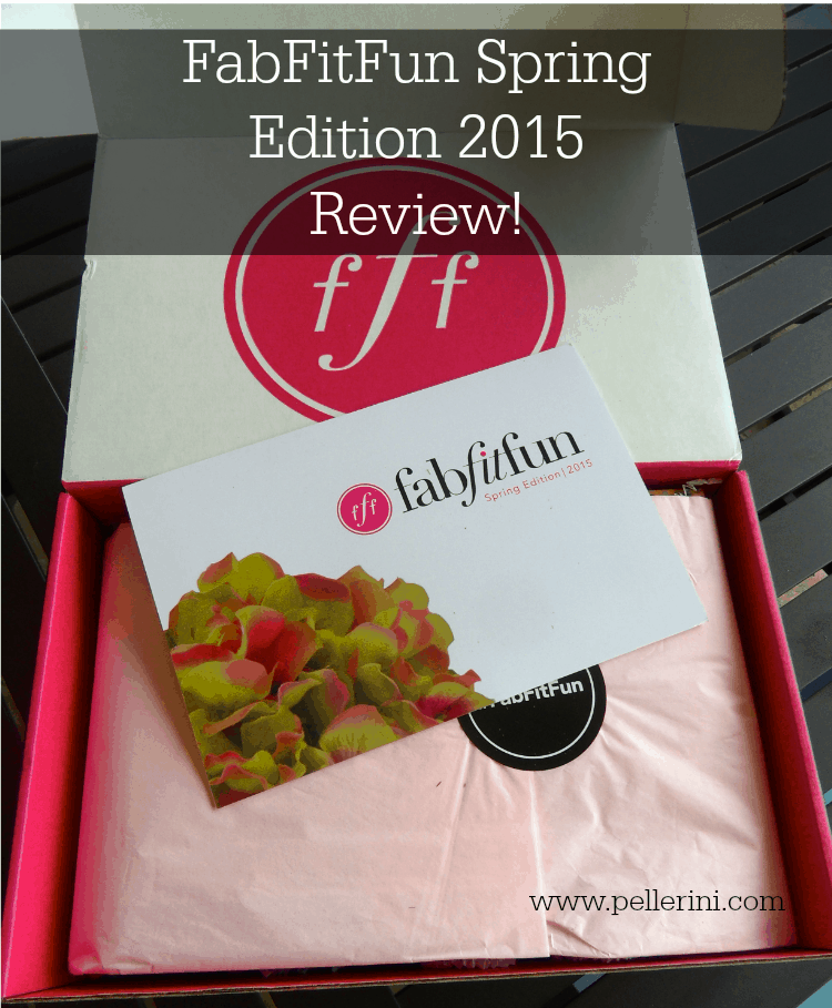 FabFitFun Spring Edition 2015 Review!