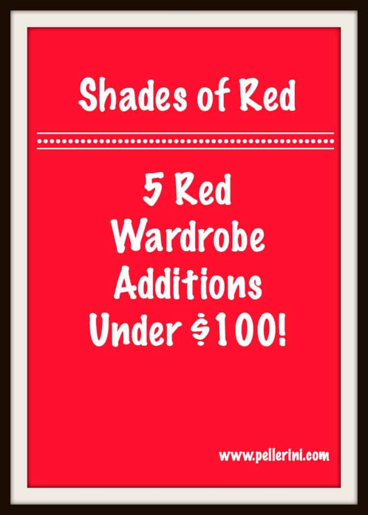 Shades of Red – 5 Red Wardrobe Additions Under $100