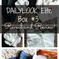 DAILYLOOK Elite Box 3 Reveal and Review