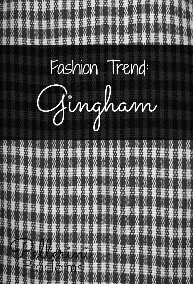 FASHION TREND: Gingham
