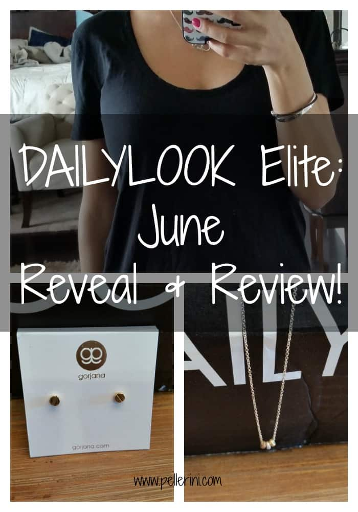DailyLook Elite June Reveal and Review