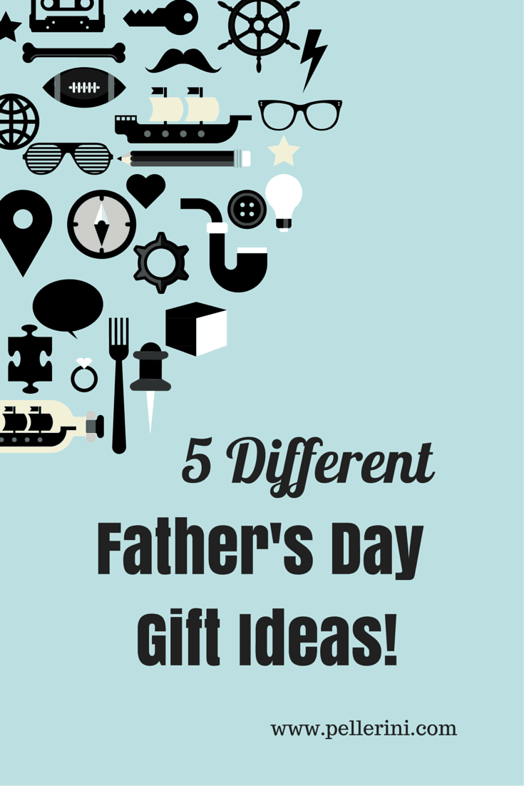 5 Different Father's Day Gift Ideas