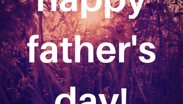 Happy Father's Day: Quotes