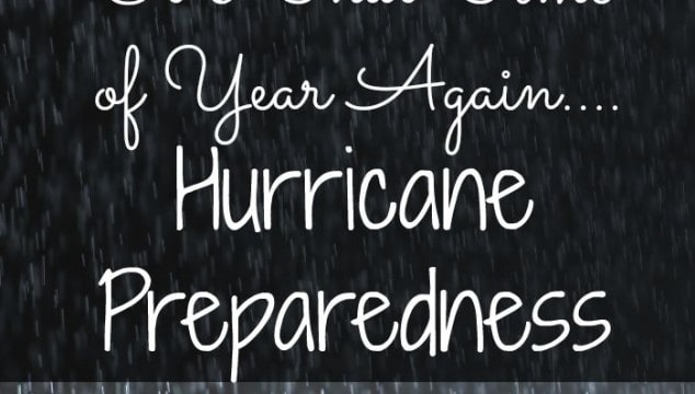 It's That Time of Year: Hurricane Preparedness