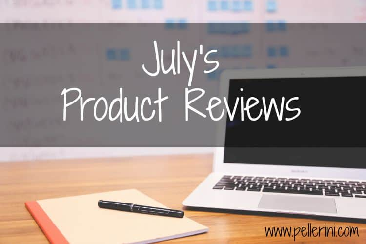 July Product Reviews