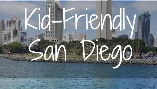 Kid-Friendly San Diego