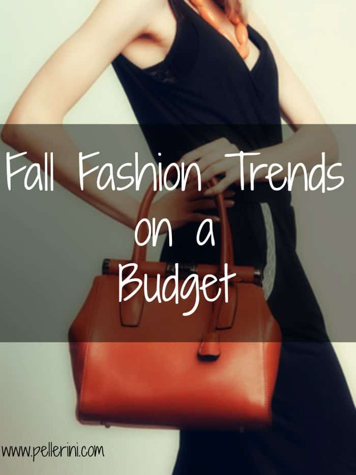 Fall Fashion Trends on a Budget