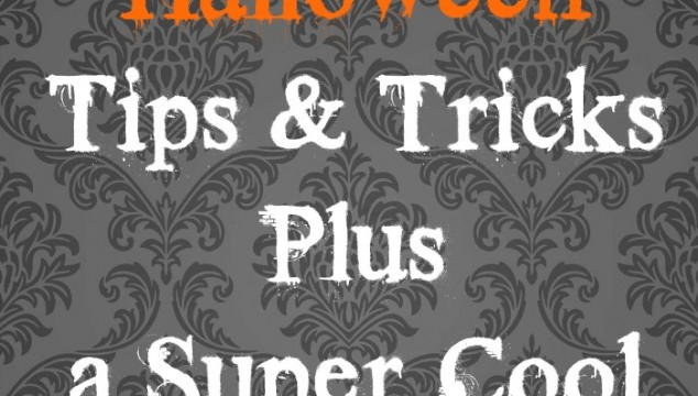 5 Halloween Tips and Tricks Plus a Super Cool Treat!