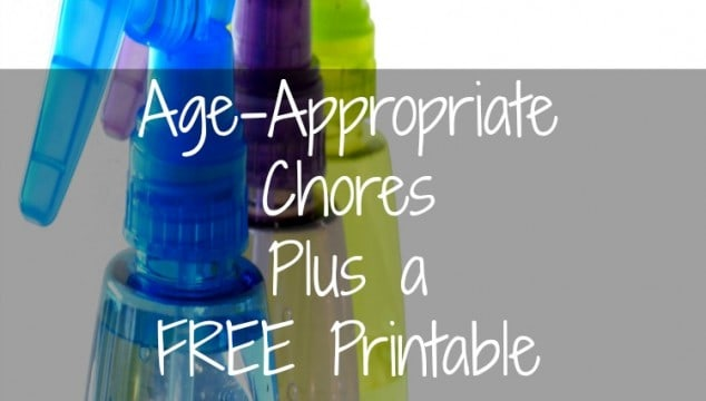 Age-Appropriate Chores Plus a FREE Printable!