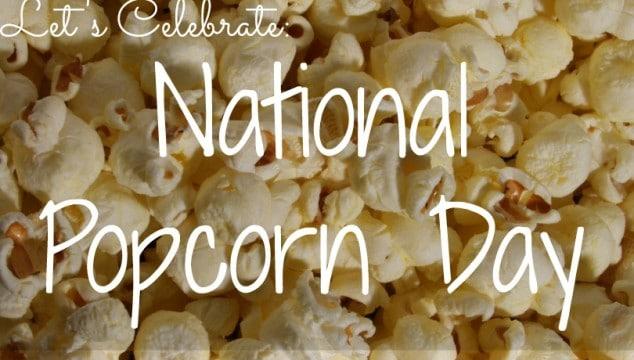 Happy National Popcorn Day!