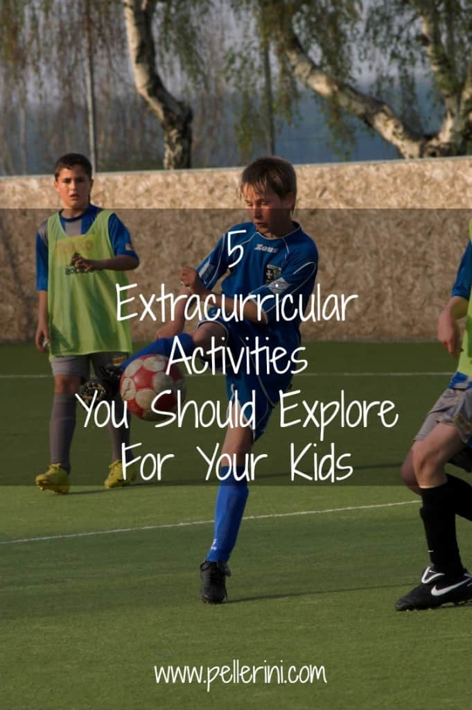 5 Extracurricular Activities You Should Explore For Your Kids