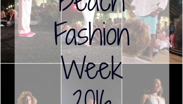 Delray Beach Fashion Week Recap