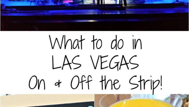 What to Do in Las Vegas – On and Off the Strip
