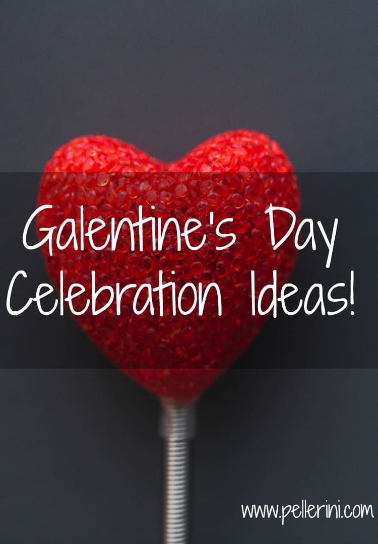Galentine's Day – Yes, Galentine's Day