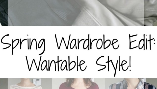Spring Wardrobe Edit: Wantable Style!