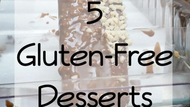 Top 5 Gluten-Free Desserts
