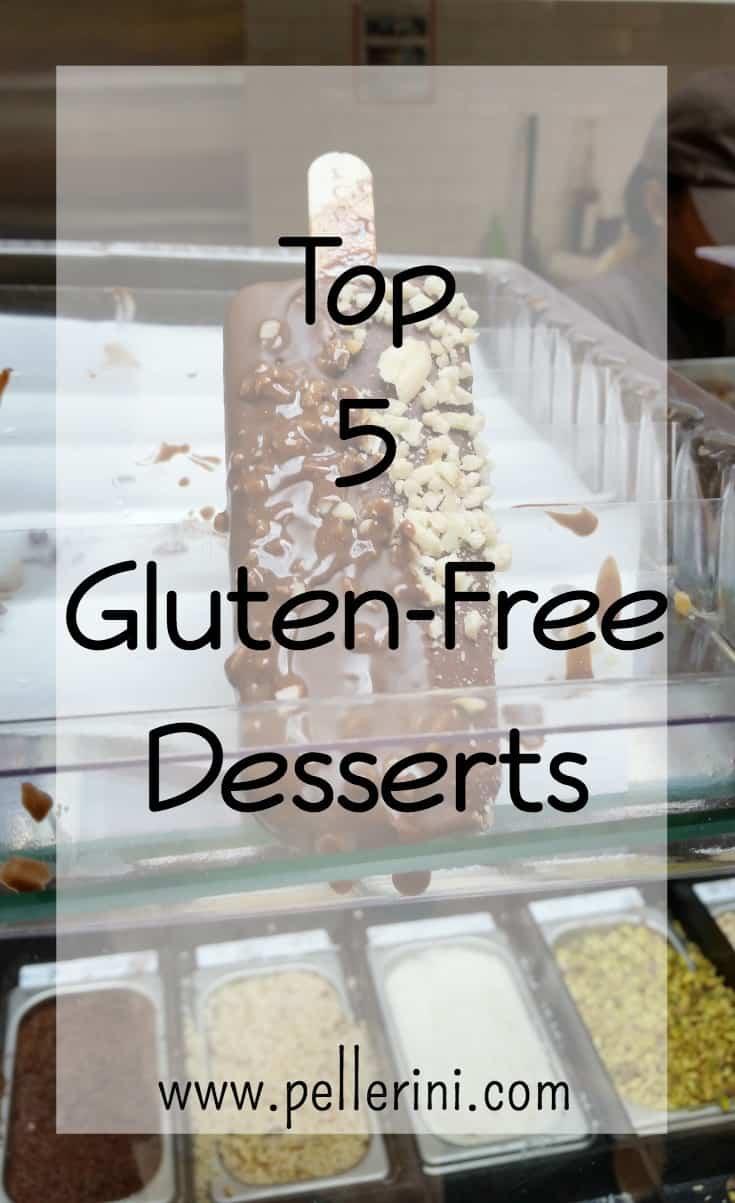 Top 5 Gluten Free Desserts