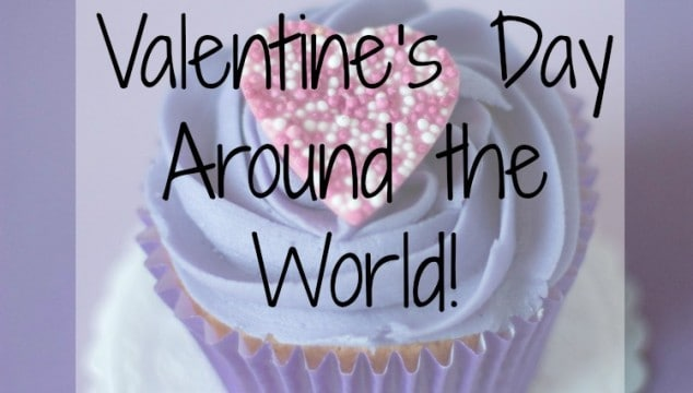 Valentine's Day Traditions From Around the World!